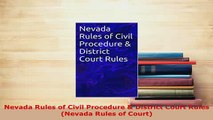 Download  Nevada Rules of Civil Procedure  District Court Rules Nevada Rules of Court  Read Online