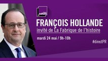 François Hollande en direct dans La Fabrique de l'histoire