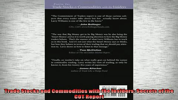 FREE PDF DOWNLOAD   Trade Stocks and Commodities with the Insiders Secrets of the COT Report  FREE BOOOK ONLINE