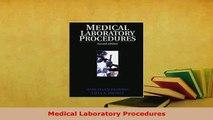Read  Medical Laboratory Procedures Ebook Free
