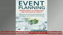 READ book  Event Planning Management  Marketing For Successful Events Become an event planning pro  DOWNLOAD ONLINE