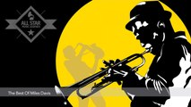 VV.AA - Jazz Music // 2 Hours of The Best Of Miles Davis // All Star Music Legends