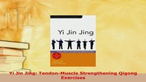 READ book Yi Jin Jing TendonMuscle Strengthening Qigong