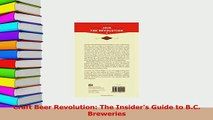 Read  Craft Beer Revolution The Insiders Guide to BC Breweries Ebook Free