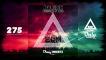 D' LUXE - FALLING STARS #275 EDM electronic dance music records 2016