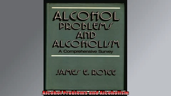 READ book  Alcohol Problems and Alcoholism Full EBook