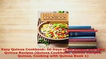 PDF  Easy Quinoa Cookbook 50 Days of 50 Unique and Easy Quinoa Recipes Quinoa Cookbook Quinoa PDF Full Ebook