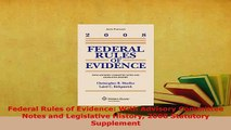 PDF  Federal Rules of Evidence With Advisory Committee Notes and Legislative History 2008 Free Books