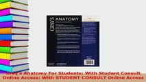 PDF  Grays Anatomy For Students With Student Consult Online Access With STUDENT CONSULT Ebook