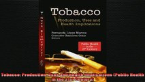 Downlaod Full PDF Free  Tobacco Production Uses and Health Implications Public Health in the 21st Century Full Free