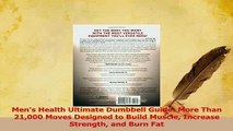 Read  Mens Health Ultimate Dumbbell Guide More Than 21000 Moves Designed to Build Muscle Ebook Online