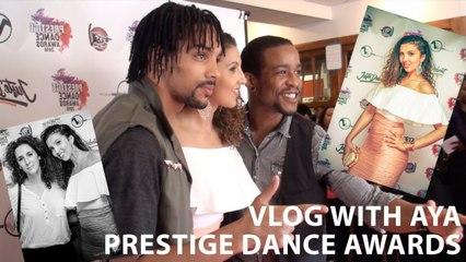Vlog With AYA - Prestige Dance Awards 2016