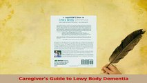 Download  Caregivers Guide to Lewy Body Dementia Free Books