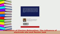Download  Evaluation of FlexionRelaxation The influence of electrode site and flexion task PDF Free