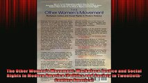 FREE PDF  The Other Womens Movement Workplace Justice and Social Rights in Modern America  FREE BOOOK ONLINE