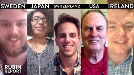 The Rubin Report Fan Show: Switzerland, Sweden, Colorado, Ireland, Japan
