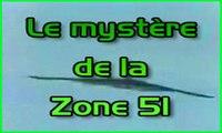 Envoyé Spécial - Le mystère de la Zone 51 - qualité très médiocre