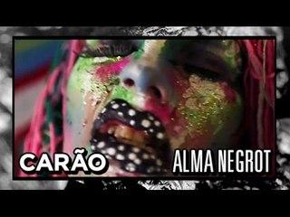 [CARÃO] Alma Negrot - Ritø
