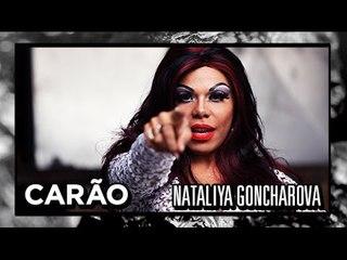 [CARÃO] Nataliya Goncharova - Sou Dessas