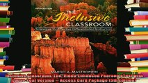 read here  Inclusive Classroom The VideoEnhanced Pearson eText with LooseLeaf Version  Access
