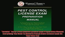 EBOOK ONLINE  Termite Terrys Pest Control License Exam Preparation Manual Everything You Need To Know  DOWNLOAD ONLINE