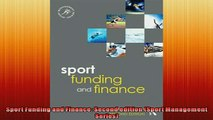 EBOOK ONLINE  Sport Funding and Finance Second edition Sport Management Series  FREE BOOOK ONLINE
