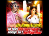 "DJ King Frank All Stars Mixtape Vol.4 ""That's Whats Hot Right Now!"" [Track 23]"