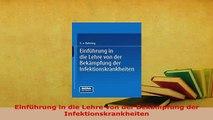 PDF  Einführung in die Lehre von der Bekämpfung der Infektionskrankheiten Free Books