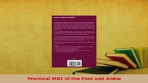 Download  Practical MRI of the Foot and Ankle PDF Book Free