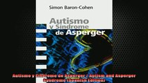 READ FREE FULL EBOOK DOWNLOAD  Autismo y sindrome de Asperger  Autism and Asperger Syndrome Spanish Edition Full Free