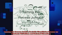 Free Full PDF Downlaod  Taming the Recess Jungle Socially Simplifying Recess for Students WAutism and Related Full Ebook Online Free