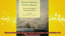 EBOOK ONLINE  Distant Markets Distant Harms Economic Complicity and Christian Ethics  BOOK ONLINE