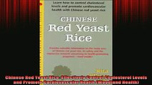READ book  Chinese Red Yeast Rice Effectively Control Cholesterol Levels and Promote Cardiovascular Full Free