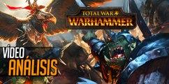 Total War: Warhammer | VÍDEO ANÁLISIS