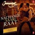 Nachange Saari Raat Full Song - JUNOONIYAT - Pulkit Samrat,Yami Gautam