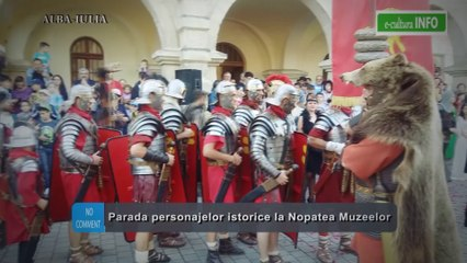Parada personajelor istorice la Noaptea Muzeelor - Alba Iulia