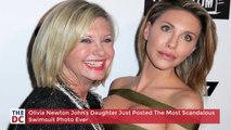 Olivia Newton John's Daughter Just Posted The Most Scandalous Swimsuit Photo Ever