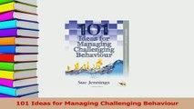 Read  101 Ideas for Managing Challenging Behaviour PDF Online