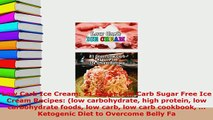 PDF  Low Carb Ice Cream 21 Great Low Carb Sugar Free Ice Cream Recipes low carbohydrate high Read Online
