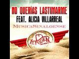 El Poder Del Norte Feat. Alicia Villarreal - No Querías Lastimarme (XXII - Veintidós) 2016
