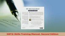 Read  DBT Skills Training Manual Second Edition Ebook Free
