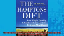 READ book  The Hamptons Diet Lose Weight Quickly and Safely with the Doctors Delicious Meal Plans Full EBook