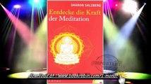 Entdecke die Kraft der Meditation   Das 28 Tage Programm  Mit Praxis CD von Sharon Salzberg und Joch