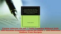 PDF  Cocina sabrosa sin sal  Tasty Cooking Without Salt 100 Recetas Exquisitas Libres De PDF Online