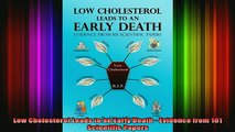 READ book  Low Cholesterol Leads to an Early Death  Evidence from 101 Scientific Papers Full EBook
