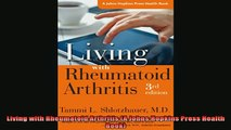 Free Full PDF Downlaod  Living with Rheumatoid Arthritis A Johns Hopkins Press Health Book Full Free