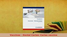 PDF  Vaccines  Dental Caries Caries vaccine  Read Online