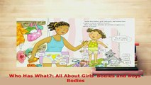 Download  Who Has What All About Girls Bodies and Boys Bodies Read Full Ebook
