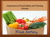 Importance of Food Safety and Training Courses