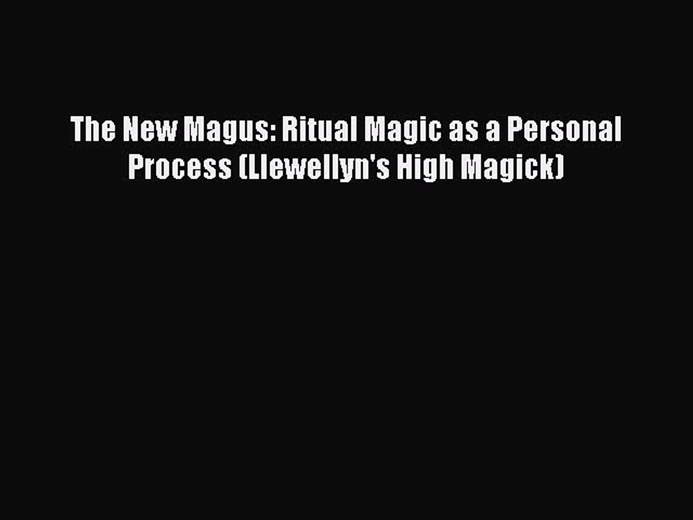 Moon Magick: Myth & Magic, Crafts & Recipes, Rituals & Spells (Llewellyns High Magick)